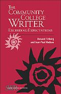 The Community College Writer: Exceeding Expectations (Studies in Writing and Rhetoric)