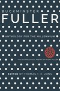 Buckminster Fuller : Anthology for the Millennium