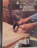 Building Chairs - Time-Life Books - Hardcover - SPIRAL