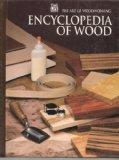 Encyclopedia of Wood - Time Life Inc.