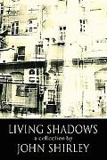 Living Shadows Stories New And Preowned