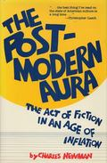 Post Modern Aura The Act of Fiction in an Age of Inflation