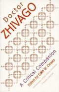 Doctor Zhivago A Critical Companion