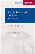 Military And the Press An Uneasy Truce
