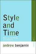 Style And Time Essays on the Politics of Appearance