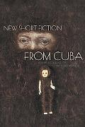 New Short Fiction from Cuba
