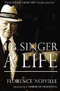 Isaac B. Singer: A Life