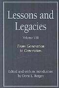 Lessons and Legacies VIII: From Generation to Generation