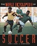 World Encyclopedia of Soccer - Michael L. LaBlanc - Paperback