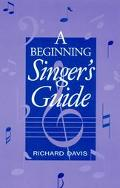 Beginning Singer's Guide