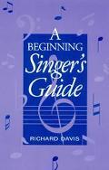 Beginning Singer's Guide