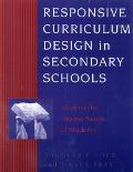Responsive Curriculum Design in Secondary Schools Meeting the Diverse Needs of Students