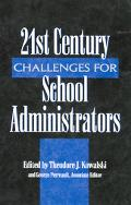 21st Century Challenges School Administrators