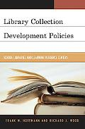 Library Collection Development Policies A Reference and Writers' Handbook
