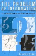 Problem of Information An Introduction to Information Science