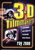 3-D Filmmakers Conversations with Creators of Stereoscopic Motion Pictures