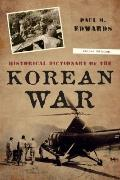 Korean War : A Historical Dictionary