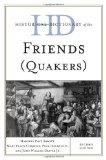 Historical Dictionary of the Friends (Quakers) (Historical Dictionaries of Religions, Philos...