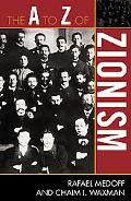 The A to Z of Zionism (A to Z Guides (Scarecrow Press))