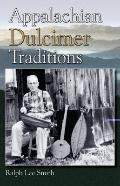Appalachian Dulcimer Traditions (American Folk Music and Musicians)