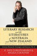 Literary Research and the Literatures of Australia and New Zealand : Strategies and Sources