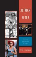 Altman and After : Multiple Narratives in Film