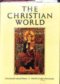 Christian World A Social and Cultural History of Christianity