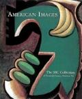 American Images: The SBC Collection of Twentieth-Century American Art - Harry N.,Staff Abram...