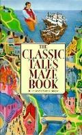 Classic Tales Maze Book
