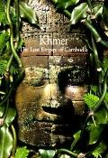 Khmer The Lost Empire of Cambodia