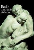 Rodin The Hands of Genius