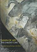 Dawn of Art,the Chauvet Cave
