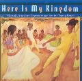 Here Is My Kingdom: Hispanic-American Literature and Art for Young People