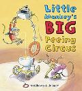 Little Monkey's Big Peeing Circus