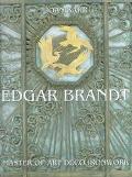 Edgar Brandt Master of Art Deco Ironwork