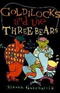 Goldilocks and the Three Bears: A Tale Moderne - Steven Guarnaccia - Hardcover