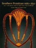 Southern Furniture 1680-1830: The Colonial Williamsburg Collection - Ronald L. Hurst - Hardc...