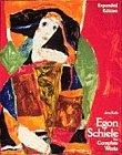Egon Schiele The Complete Works  Including a Biography and a Catalogue Raisonne