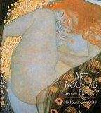 Art Nouveau and the Erotic