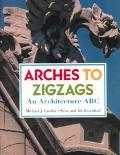 Arches to Zigzags An Architecture ABC