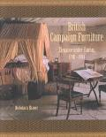 British Campaign Furniture Elegance Under Canvas, 1740-1914
