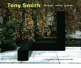 Tony Smith Architect, Painter, Sculptor
