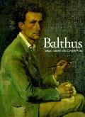 Balthus Catalogue Raisonne of the Complete Works