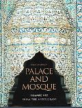 Palace and Mosque Islamic Art from the Middle East