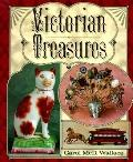 Victorian Treasures: An Album and Historical Guide for Collectors - Carol McD Wallace - Pape...