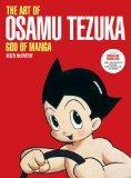 The Art of Osamu Tezuka: God of Manga