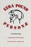 Personae The Shorter Poems of Ezra Pound