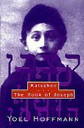 Katschen & the Book of Joseph