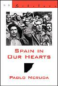Spain in Our Hearts/ Espana En El Corazon Hymn To The Glories Of The People At War/ Himno A ...