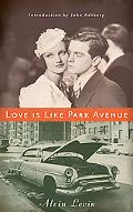 Love Is Like Park Avenue (New Directions Paperbook)